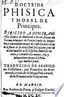 Doctrina phisica y moral de principes- Trad. de Arabigo en Castellano