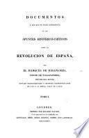 Documentos a los que se hace referencia en los Apuntes histórico-críticos sobre la revolucion de España