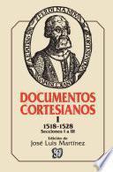 Documentos cortesianos, I