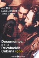 Documentos de la Revolución Cubana 1960
