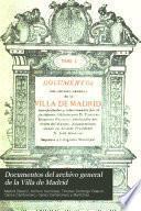 Documentos del Archivo general de la villa de Madrid