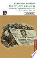Documentos históricos de la Revolución mexicana: Revolución y Régimen constitucionalista, IV