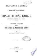 Documentos internacionales del Reinado de Doña Isabel II desde 1842 a 1868