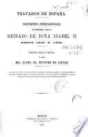 Documentos internacionales que corresponden a parte del reinado de Doña Isabel II desde 1842 a 1868