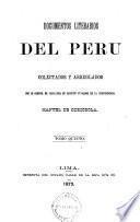 Documentos literarios del Perú colectados y arreglados por M. de Odriozola