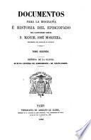 Documentos para la biografía é historia del episcopado del ilustrísimo señor D. Manuel José Mosquera: Defensa de la Iglesia; juicio contra el arzobispo: su expulsión