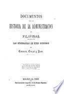 Documentos para la historia de la administracion de filipinas. Las ordenanzas de buen gobierno de Corcuera, Cruzat y Raon