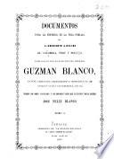 Documentos para la historia de la vida pública del libertador de Colombia, Perú y Bolivia ...