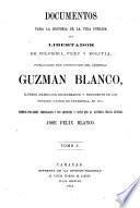 Documentos para la historia de la vida pública del libertador de Colombia, Perú y Bolivia [S. Bolívar] puestos par orden cronológico, y con adiciones y notas que la ilustran, par J.F. Blanco [and R. Azpurúa].