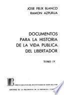 Documentos para la historia de la vida pública del libertador