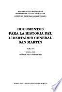 Documentos para la historia del Libertador general San Martín