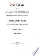 Documentos para los anales de Venezuela