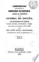 Documentos pertenecientes a las observaciones sobre la historia de la guerra de España, que escribieron los señores Clarke, Southey, Londonderry y Napier, publicadas en Londres, el año de 1829, 1