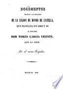 Documentos relativos a las operaciones de la legion de honor de Castilla que mandaba en 1808 y 10 el Brigadier Don T. G. V., que la creó. Por el mismo Brigadier