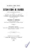 Documentos sobre limites de los Estados-Unidos de Colombia