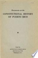 Documents on the constitutional history of Puerto Rico