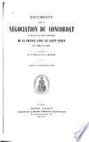Documents sur la négociation du concordat et sur les autres rapports de la France avec le Saint-Siège en 1800 et 1801