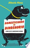 Domesticando tu dinosaurio