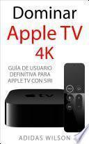 Dominar Apple TV 4K