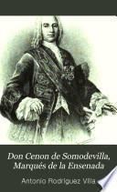 Don Cenon de Somodevilla, Marqués de la Ensenada