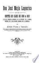 Don José Mejía Lequerica en las Cortes de Cádiz de 1810 a 1813