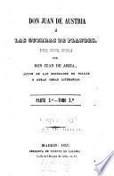 Don Juan de Austria; o, Las guerras de Flandes, novela