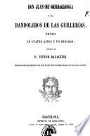 Don Juan de Serrallonga, ó, Los bandoleros de las Guillerías