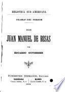 Don Juan Manuel de Rosas