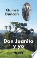 Don Juanito y yo