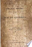 Don Julio Arboleda en el sur de Colombia