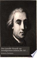 Don Lazarillo Vizcardi: sus investigaciones músicas [&c. Ed. by F.A. Barbieri].