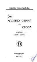 Don Mariano Ospina y su epoca