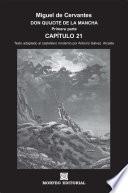 DON QUIJOTE DE LA MANCHA. CAPÍTULOS ESCOGIDOS. Capítulo 21 (texto adaptado al castellano moderno por Antonio Gálvez Alcaide)