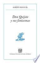 Don Quijote y sus fantasmas
