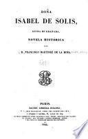 Doña Isabel de Solis, reyna de Granada