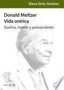 Donald Meltzer, vida onírica