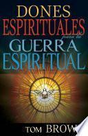 Dones espirituales para la guerra espiritual