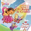 Dora salva al Reino de Cristal