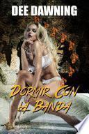 Dormir Con La Banda