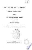 Dos tontos de capirote fin de fiesta en un acto y en prosa original de Don Rafael Maria Liern