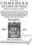Doze Comedias de L. de V., sacadas de sus originales por el mismo ... Novena parte. With a dedication by J. de Piña