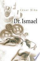 Dr. Ismael