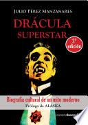 Drácula Superstar