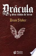 Drácula y otros relatos de terror