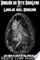 Dragón De Rite AabiLynn # 0 Del Dragón Linaje: Las Crías De Huevo 'Ritual Precuela