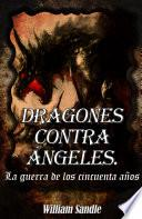 Dragones contra ángeles. 1