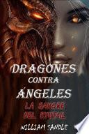 Dragones contra ángeles. 2