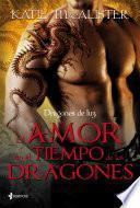 Dragones de luz. El amor en el tiempo de los dragones