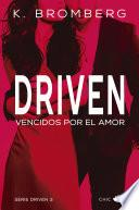 Driven. Vencidos por el amor