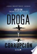 Droga y Corrupción